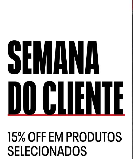 SEMANA DO CLIENTE